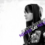 Justin Bieber-Never Say Never